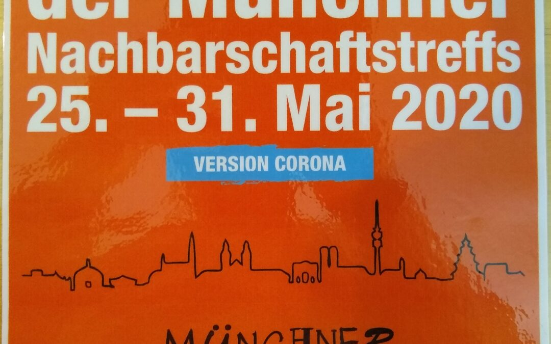 25. – 31. Mai 2020 Woche der Münchner Nachbarschaftstreffs