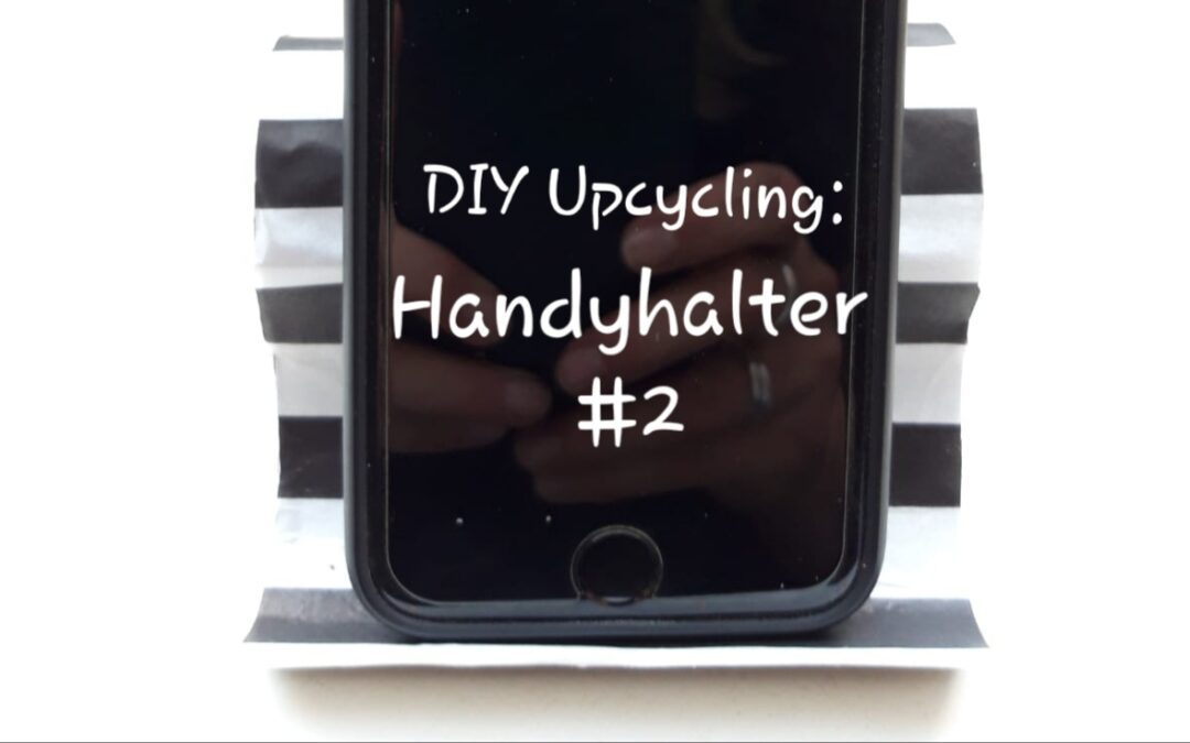 DIY Upcycling: Handyhalter #2